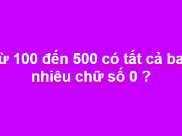 Bài toán: Từ 100 đến 500 có tất cả bao nhiêu chữ số 0?